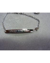 Stalen plaat armband met de voor gedrukte tekst Always in my heart